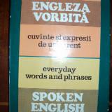 Engleza vorbita : cuvinte si expresii de uz curent / Maxim Popp