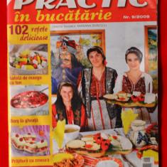 Revista - Practic - In bucatarie ( Nr.9/2009 ) #100 - Revista casa