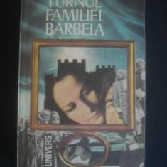 RUBEN A. - TURNUL FAMILIEI BARBELA
