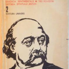 EDUCATIA SENTIMENTALA, TREI POVESTIRI, ISPITIREA SFANTULUI ANTON, VOL. II de FLAUBERT, Bucuresti 1982 - Nuvela