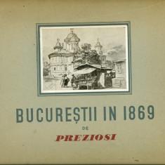 BUCURESTII IN 1869 - PREZIOSI - Carte veche
