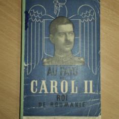 AU PAYS DE CAROL II ROI DE ROUMANIE, IN TARA REGELUI CAROL AL II-LEA REGELE ROMANIEI, MICHELLE DEROYER, PARIS 1939 CU DEDICATIA AUTORULUI