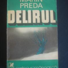 MARIN PREDA - DELIRUL, Alta editura, 1975