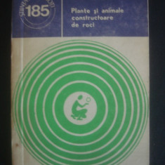 I. PETRESCU, O. DRAGASTAN - PLANTE SI ANIMALE CONSTRUCTOARE DE ROCI