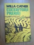 W4 Willa Cather - Cuceritorii preriei
