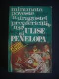 PLATON PARDAU - MINUNATA POVESTE A DRAGOSTEI PREAFERICITILOR REGI ULIDE SI ..., Alta editura, 1978
