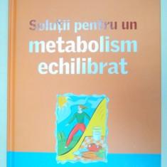 SOLUTII PENTRU UN METABOLISM ECHILIBRAT, 2012