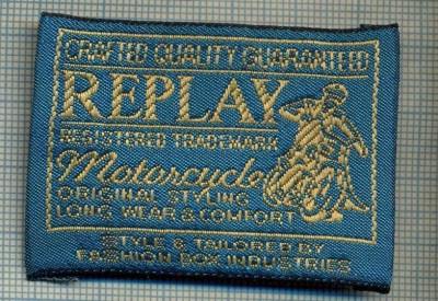 417 -EMBLEMA- REPLAY - BRAND RENUMIT DE IMBRACAMINTE -MOTO -starea care se vede foto