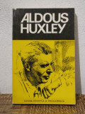 ALDOUS HUXLEY-MIRCEA PADUREANU