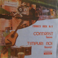 Formații Rock 11 - Contrast / Timpuri Noi (LP - Romania - VG) - Muzica Rock electrecord, VINIL