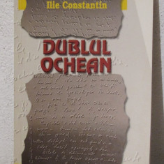 DUBLUL OCHEAN -ILIE CONSTANTIN - Eseu