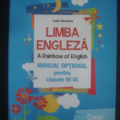 LUIZA GERVESCU - LIMBA ENGLEZA * A RAINBOW OF ENGLISH {ilustratii color}