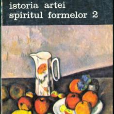 CARTE -EDITURA MERIDIANE-ISTORIA ARTEI SPIRITUL FORMELOR-VOL.1 +2-ELLE FAURE - Carte Istoria artei