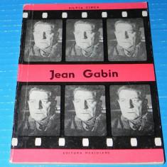 Jean Gabin - Silvia Cinca colectia biblioteca cinefilului (09604 - Carte Cinematografie