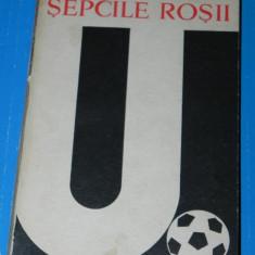 Ioan Chirila - Sepcile rosii 1919-1969. Universitarea U Cluj (09045 - Carte sport