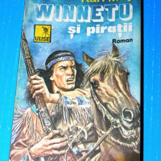 Karl May - Winnetu / Winnetou si piratii (06049 - Carte de aventura