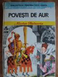POVESTI DE AUR - NICOLAE BATZARIA - carte pentru copii
