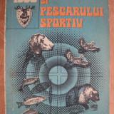 ALMANAHUL VANATORULUI SI PESCARULUI SPORTIV - ANUL 1990