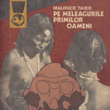 Carte 157 - Maurice Taieb - Pe meleagurile primilor oameni