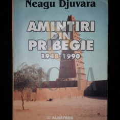 NEAGU DJUVARA - AMINTIRI DIN PRIBEGIE 1948-1990 - Istorie