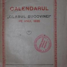 CALENDARUL GLASUL BUCOVINEI PE ANUL 1935 - *** - Carte de colectie