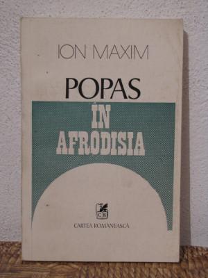 POPAS IN AFRODISIA -ION MAXIM foto