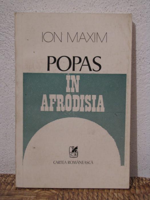 POPAS IN AFRODISIA -ION MAXIM