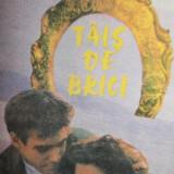 TAIS DE BRICI - W . SOMERSET MAUGHAM