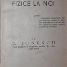 ISTORICUL GIMNASTICEI SI EDUCATIEI FIZICE LA NOI - D . IONESCU