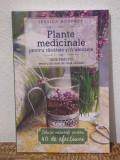 PLANTE MEDICINALE PENTRU SANATATE  SI FRUMUSETE -JESSICA  HOUDRET