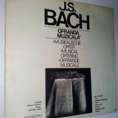 Disc vinil / vinyl - J. S. Bach  Ofranda Muzicala - Electrecord