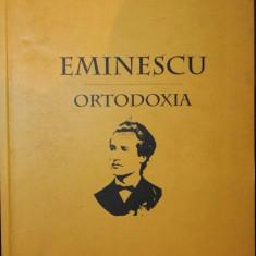 EMINESCU - ORTODOXIA, 2003 - Carti Istoria bisericii