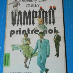Vampirii printre noi - Rosemary Ellen Guiley (3507