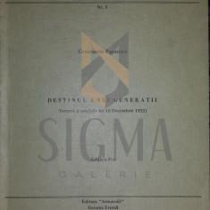 DESTINUL UNEI GENERATII ( Geneza si urmarile lui 10 Dec 1922) miscarea legionara - Constantin PAPANACE - Istorie