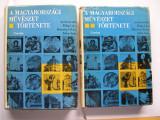 Istoria  artei  din  Ungaria  vol.I. + vol.II.  1066  pagini,  peste 850 imagini