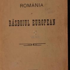 ROMANIA SI RAZBOIUL EUROPEAN - MIHAIL VALERIANU - Istorie
