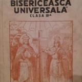 ISTORIA BISERICEASCA UNIVERSALA PENTRU CLASA III - A SECUNDARA - P . PARTENIE, I . F . POPESCU - Carti Istoria bisericii