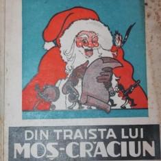 DIN TRAISTA LUI MOS CRACIUN - ELENA FARAGO - Carte Basme