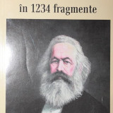 KARL MARX IN 1234 FRAGMENTE - ION IANOSI - Istorie