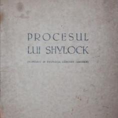 PROCESUL LUI SHYLOCK - MIRCEA I . MANOLESCU - Carte Drept comercial