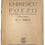 Mihai Eminescu Poezii - Editie ingrijita de G.I. Braileanu - Carte de colectie