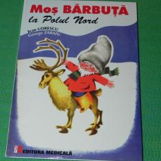Jean Udrescu, George Zarafu - Mos Barbuta la Polul Nord. ilustratii superbe - Carte educativa
