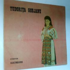 Disc vinil \ vinyl Muzica Populara TUDORITA GORJANU - Electrecord