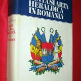 STIINTA si ARTA HERALDICA in ROMANIA, Dan CERNOVODEANU, 1977, stema, sigiliu - Carte veche
