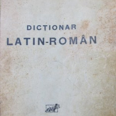 Dictionar Latin Roman - Complet pentru licee -Ioan Nadejde, Amelia Nadejde