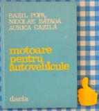 Motoare pentru autovehicule Bazil Popa Nicolae Bataga Aurica Cazila