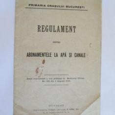 RAR! REGULAMENT PENTRU ABONAMENTELE LA APA SI CANALE BUCURESTI 1913