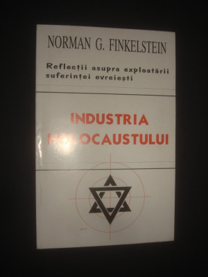 NORMAN G. FINKELSTEIN - INDUSTRIA HOLOCAUSTULUI foto