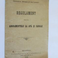 RAR! REGULAMENT PENTRU ABONAMENTELE LA APA SI CANALE BUCURESTI 1908