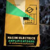 Masini elecrice amplificatoare in sistemele automate v. rudakov